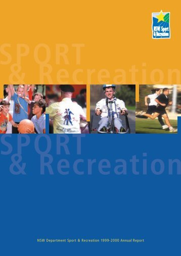 Annual Report 1999/00 - NSW Sport and Recreation - NSW ...