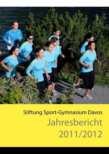 Jahresbericht 2011/12 - Schweizerisches Sport-Gymnasium Davos