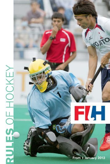 FIH-Rules of Hockey 2012.indd - International Hockey Federation