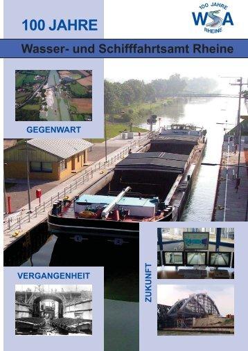 100 jahre wsa - Wasser- und Schifffahrtsamt Rheine