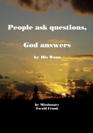 People ask questions, God answers