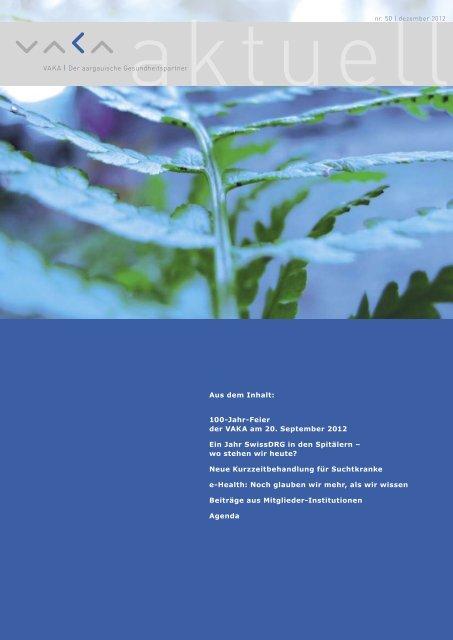 VAKA aktuell | nr. 50 | dezember 2012