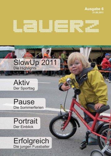 Aktiv Erfolgreich SlowUp 2011 Pause Portrait - Gemeinde Lauerz