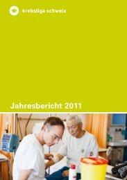 Jahresbericht 2011 - Krebsliga Schweiz