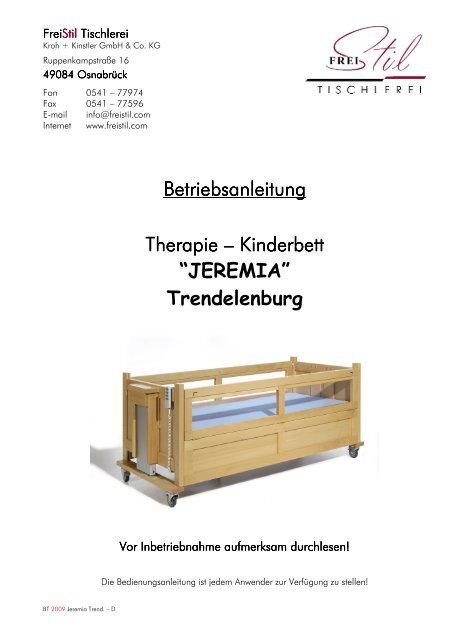 Betriebsanleitung Therapie-Kinderbett JEREMIA T - FreiStil Tischlerei