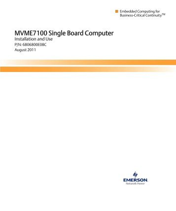 MVME7100 Installation and Use - Emerson Network Power