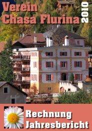 Jahresbericht Chasa Flurina (pdf 17 MB) - Ursobrist