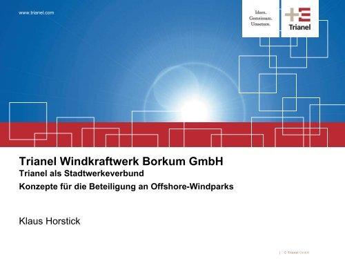Vorstellung der Trianel GmbH - Interreg IVB North Sea Region ...