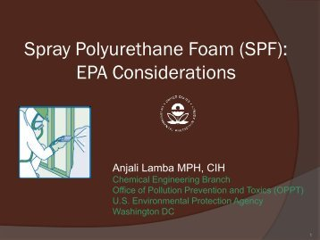 Spray Polyurethane Foam (SPF): EPA Considerations - American ...