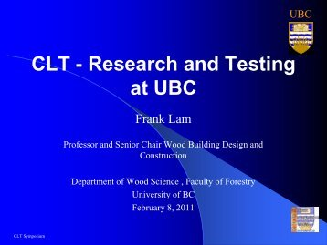 CLT - Research and Testing at UBC
