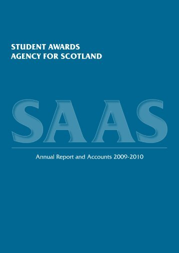 A copy of the Agency's annual report and - Student Awards Agency