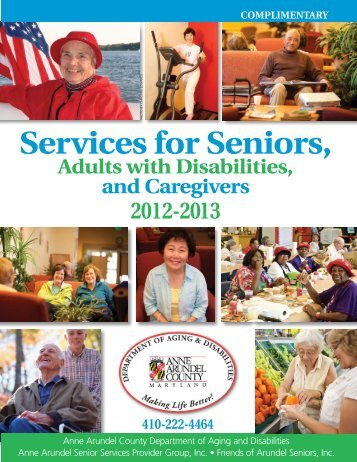 Services for Seniors, Adults with Disabilities, and - Anne Arundel ...