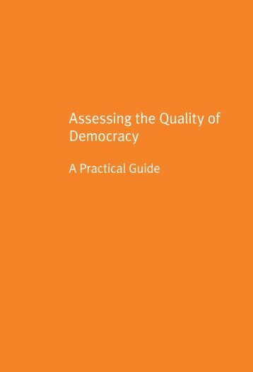 Assessing the Quality of Democracy - International IDEA