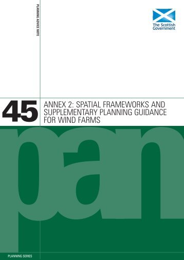 Planning Advice Note PAN 45: Annex 2: Spatial Frameworks and ...