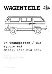 WAGENTEILE VW Transporter / Bus syncro 4x4 Modell 1985 bis 1992