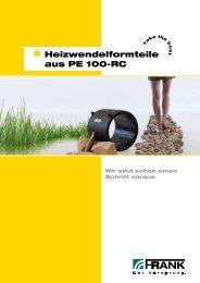 Flyer Heizwendelformteile aus PE 100-RC (PDF) - Frank GmbH