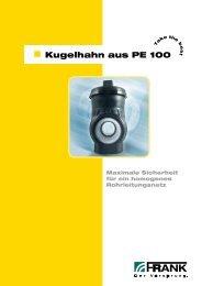 Prospekt Kugelhahn aus PE 100 (PDF) - Frank GmbH