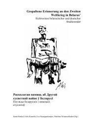 Gespaltene Erinnerung an den Zweiten Weltkrieg in Belarus ...