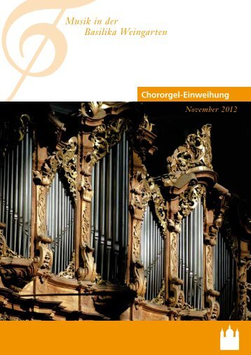 Musik in der Basilika Weingarten - Kath. Kirchengemeinde St. Martin ...