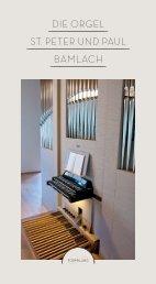 die orgel st. peter und paul bamlach - Orgelbau Claudius Winterhalter