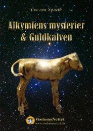 ALKYMIENS MYSTERIER & GULDKALVEN - Ove von - Visdomsnettet