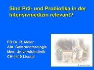 Sind Prä- und Probiotika in der Intensivmedizin relevant - DGEM