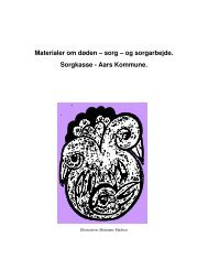 Materialer om døden – sorg – og sorgarbejde. Sorgkasse - Aars ...