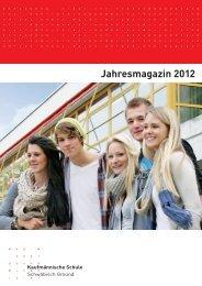 Jahresmagazin 2012 als pdf-Dokument - Kaufmännische Schule ...