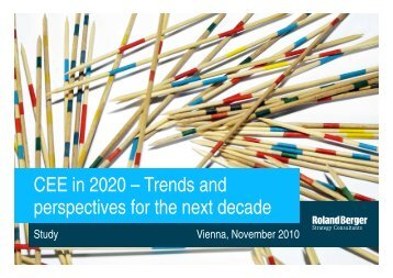 CEE in 2020 – Trends and perspectives for the next ... - Roland Berger