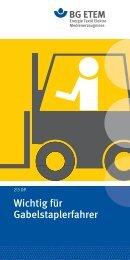 Wichtig für Gabelstaplerfahrer - Die BG ETEM