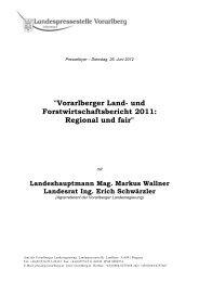 und Forstwirtschaftsbericht 2011: Regional und - Vorarlberg