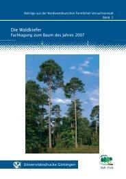 Die Waldkiefer. Fachtagung zum Baum des Jahres 2007
