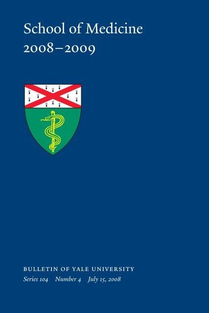 School of Medicine 2008–2009 - Yale University
