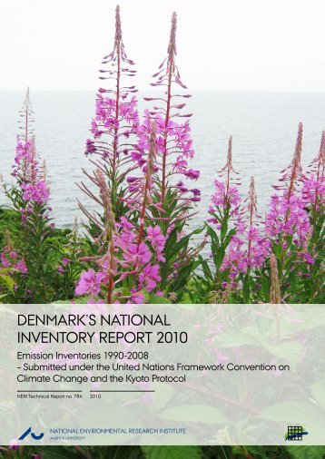 Denmark's National Inventory Report 2010. Emission Inventories ...