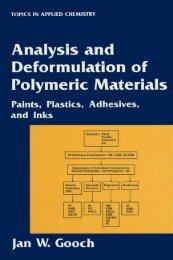 Analysis and Deformulation of Polymeric Materials Paints, Plastics