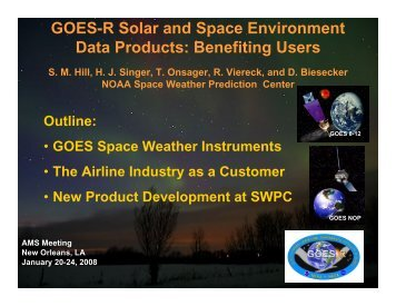 GOES-R Solar and Space Environment Data Products: Benefiting ...