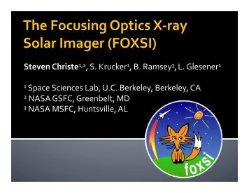 The Focusing Optics X-‐ray Solar Imager (FOXSI) - TerpConnect