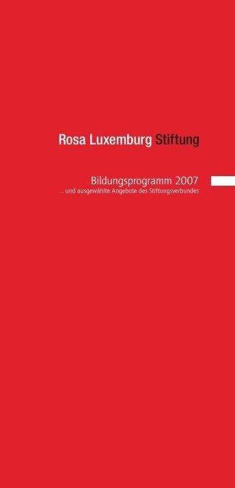 Bildungsprogramm 2007 - Rosa-Luxemburg-Stiftung