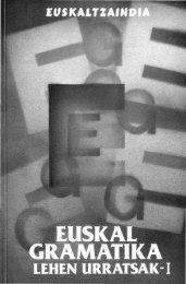 Euskal gramatika lehen urratsak. I - Euskaltzaindia