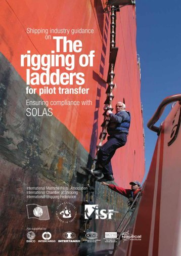 The rigging of ladders for pilot transfer - International Maritime Pilots ...