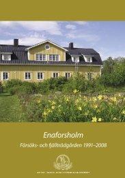 Enaforsholms Forsoks o Fjalltradgard.indd - och Lantbruksakademien