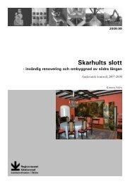 Skarhults slott - Regionmuseet Kristianstad