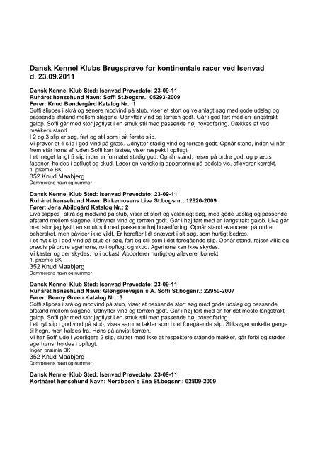 Dansk Kennel Klubs Brugsprøve for kontinentale racer ved Isenvad ...