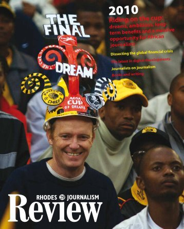 Riding on the cup: - Rhodes Journalism Review - Rhodes University