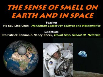 The Sense of Smell on Earth and in Space - Defying Gravity