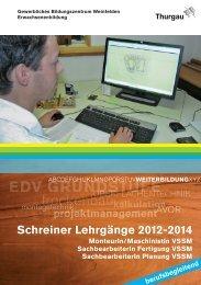 Schreiner Lehrgänge 2012–2014 - Verband Schreiner Thurgau VSSM