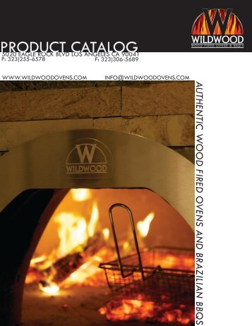 PRODUCT CATALOG - Wildwood Wood Fired Ovens