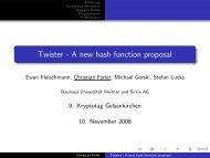Twister - A new hash function proposal - Institut für Internet-Sicherheit