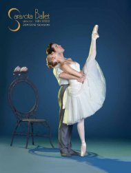THE PLACE TO PURSUE LIFE'S PASSIONS - Sarasota Ballet