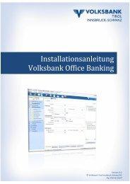 Installationsanleitung - Volksbank Tirol Innsbruck-Schwaz AG